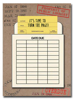 It's Time to Turn the Page Birthday Greetings Library Card