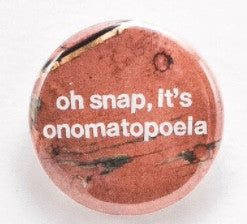 Oh Snap, It's onomatopoeia - Pinback button