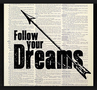 Follow Your Dreams Dictionary Art Print