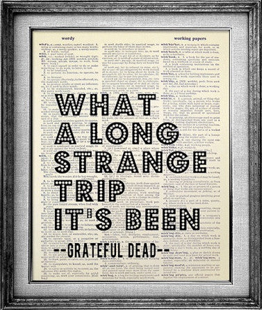 Grateful Dead Long Strange Trip Dictionary Print | Bookish Gifts
