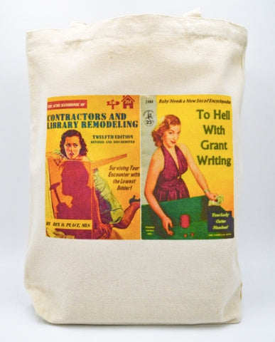 Librarian Pulp Fiction Contractors and Library Remodeling To Hell with Grant Writing Tote bag Book bag