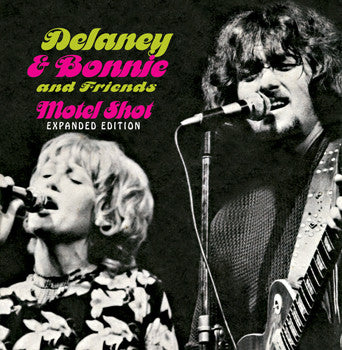 Delaney & Bonnie and Friends Motel Shot (Expanded Edition). CD