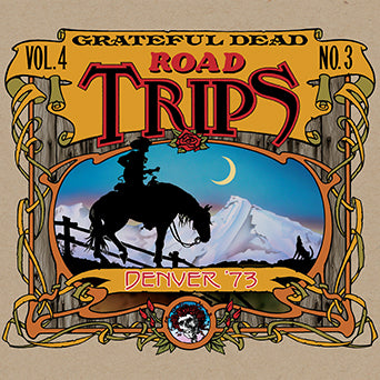 Grateful Dead Road Trips Vol. 4 No. 3