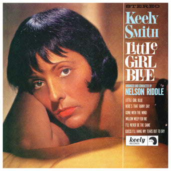 Keely Smith Little Girl Blue, Little Girl New CD