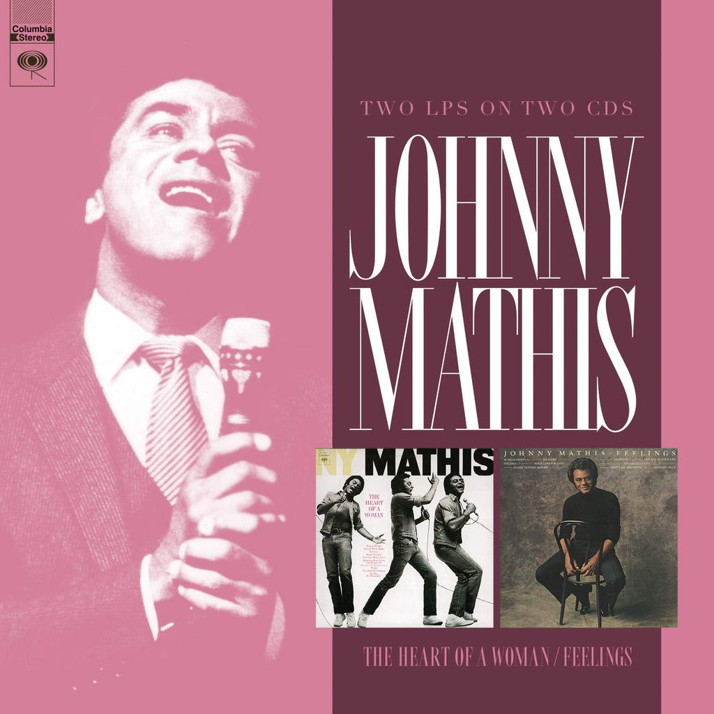 Johnny Mathis The Heart of a Woman/Feelings (2-CD Set)
