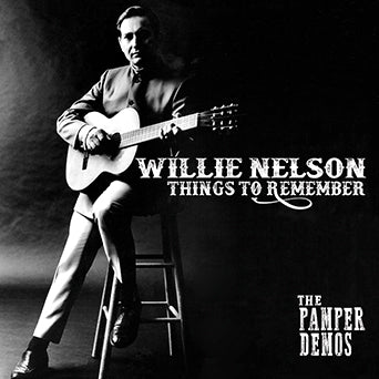 Willie Nelson Things to Remember The Pamper Demos CD