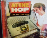 At the Hop: The Big  50's Hits CD