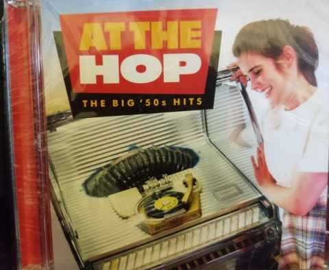 At the Hop: The Big '50s Hits CD