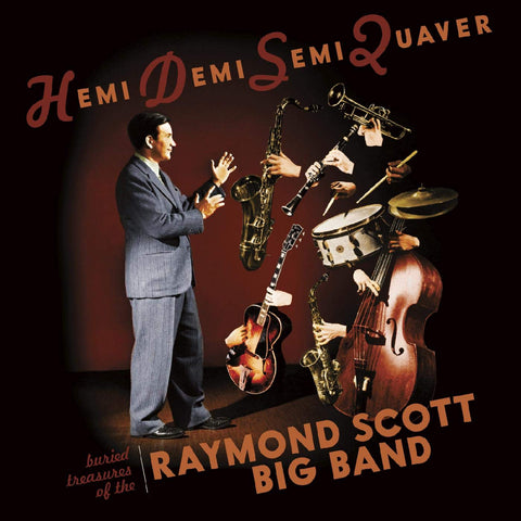 The Raymond Scott Big Band Hemidemisemiquaver CD