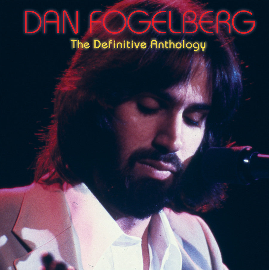 Dan Fogelberg: The Definitive Anthology (2-CD Set)
