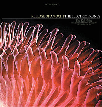 The Electric Prunes Release of an Oath LP