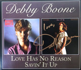 Debby Boone Love Has No Reason/Savin' It Up CD  with Autograph