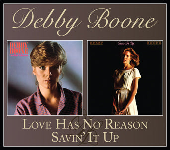 Debby Boone Love Has No Reason/Savin' It Up CD