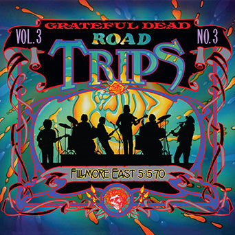 Grateful Dead Road Trips Vol. 3 No. 3
