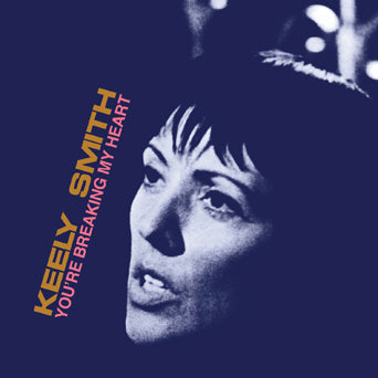 Keely Smith You're Breaking My Heart CD