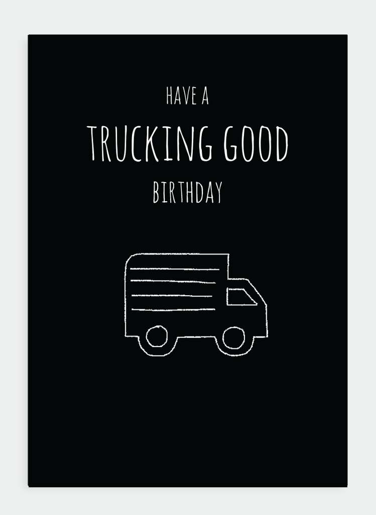 MM129 Have a trucking good birthday... (Pack of 6)