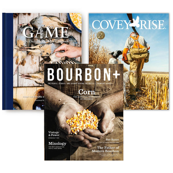 Game Cookbook & 1-Year Bourbon+ & Covey Rise Magazine Subscription