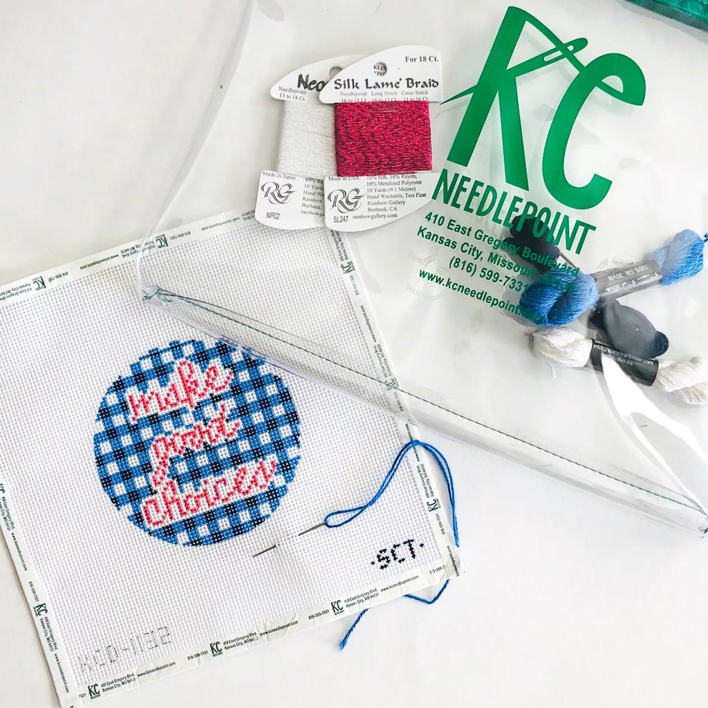 Make Good Choices Kit - KC Needlepoint