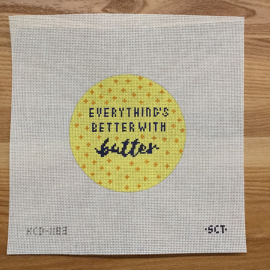 Everything's Better with Butter Round Canvas - needlepoint