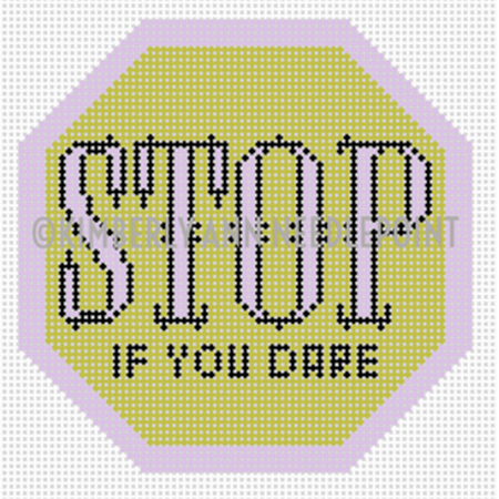 Stop If You Dare Canvas-Needlepoint Canvas-Kimberly Ann Needlepoint-KC Needlepoint