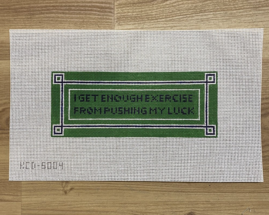 I Get Enough Exercise... Canvas - needlepoint