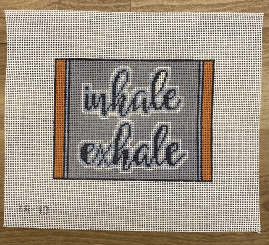 Inhale/ Exhale Canvas - KC Needlepoint