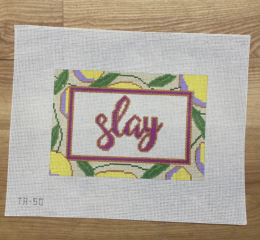 Slay Canvas-Needlepoint Canvas-KC Needlepoint