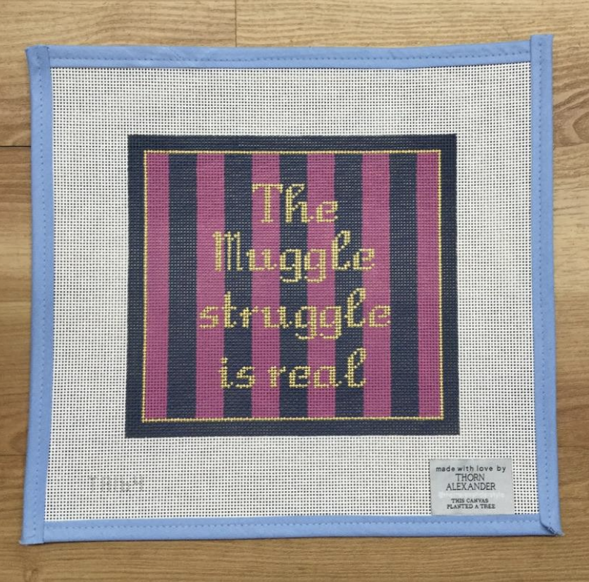 The Muggle Struggle Is Real Needlepoint Canvas-Needlepoint Canvas-KC Needlepoint
