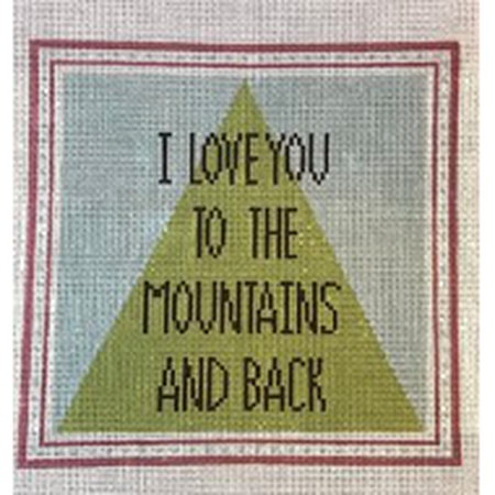I Love You Mountains Canvas - KC Needlepoint