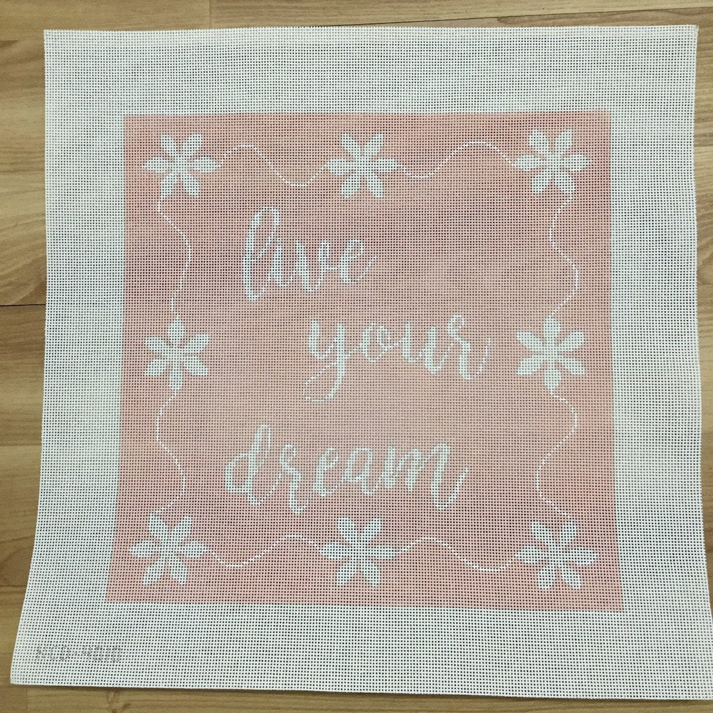 live your dream-Needlepoint Canvas-KCN Designers-KC Needlepoint