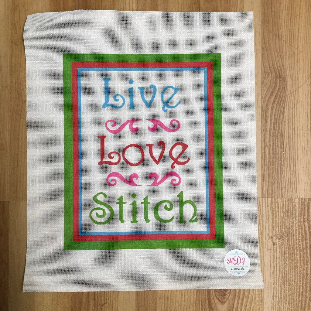Live Love Stitch Canvas-Needlepoint Canvas-Chris Lewis-KC Needlepoint