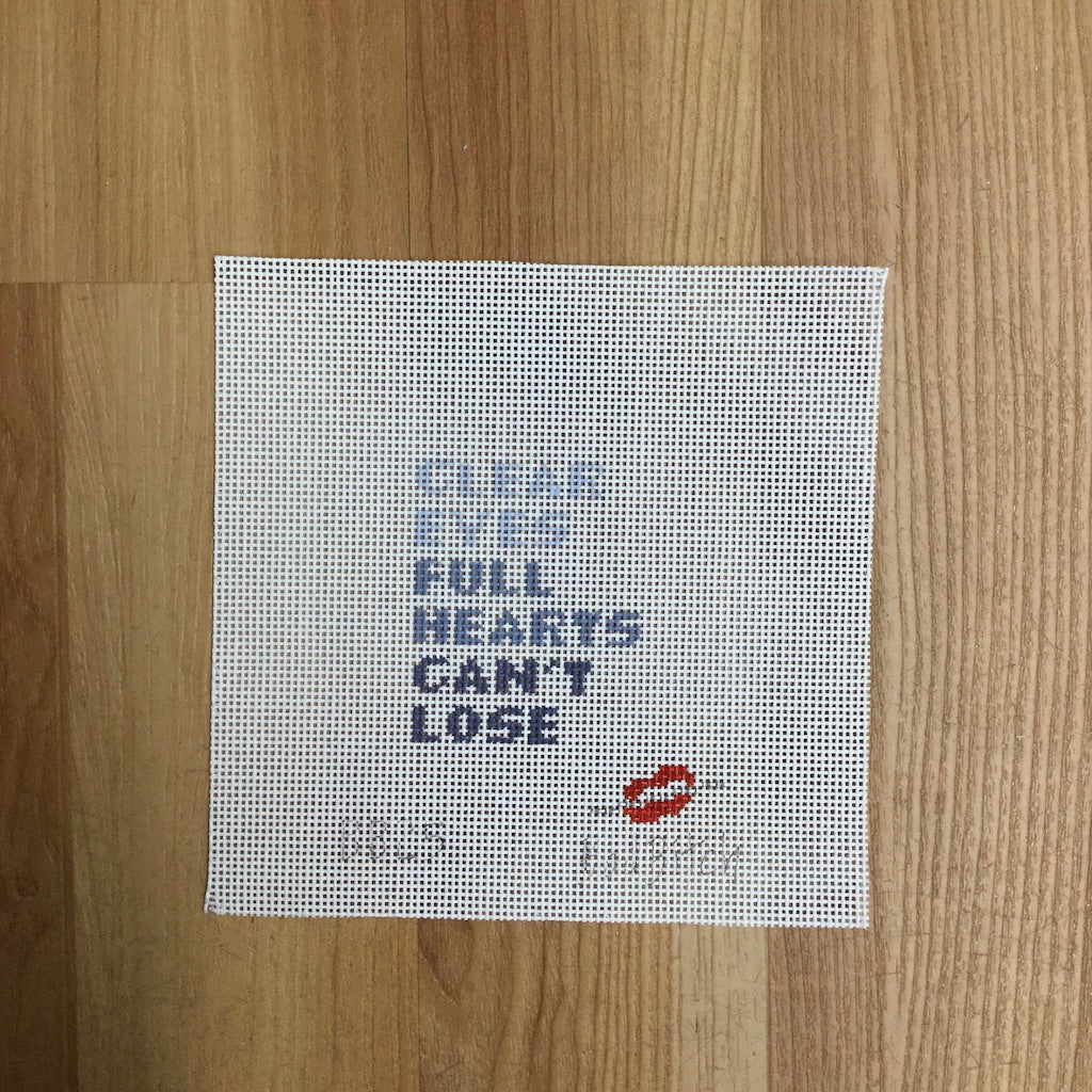 Clear Eyes Full Heart... Canvas - needlepoint