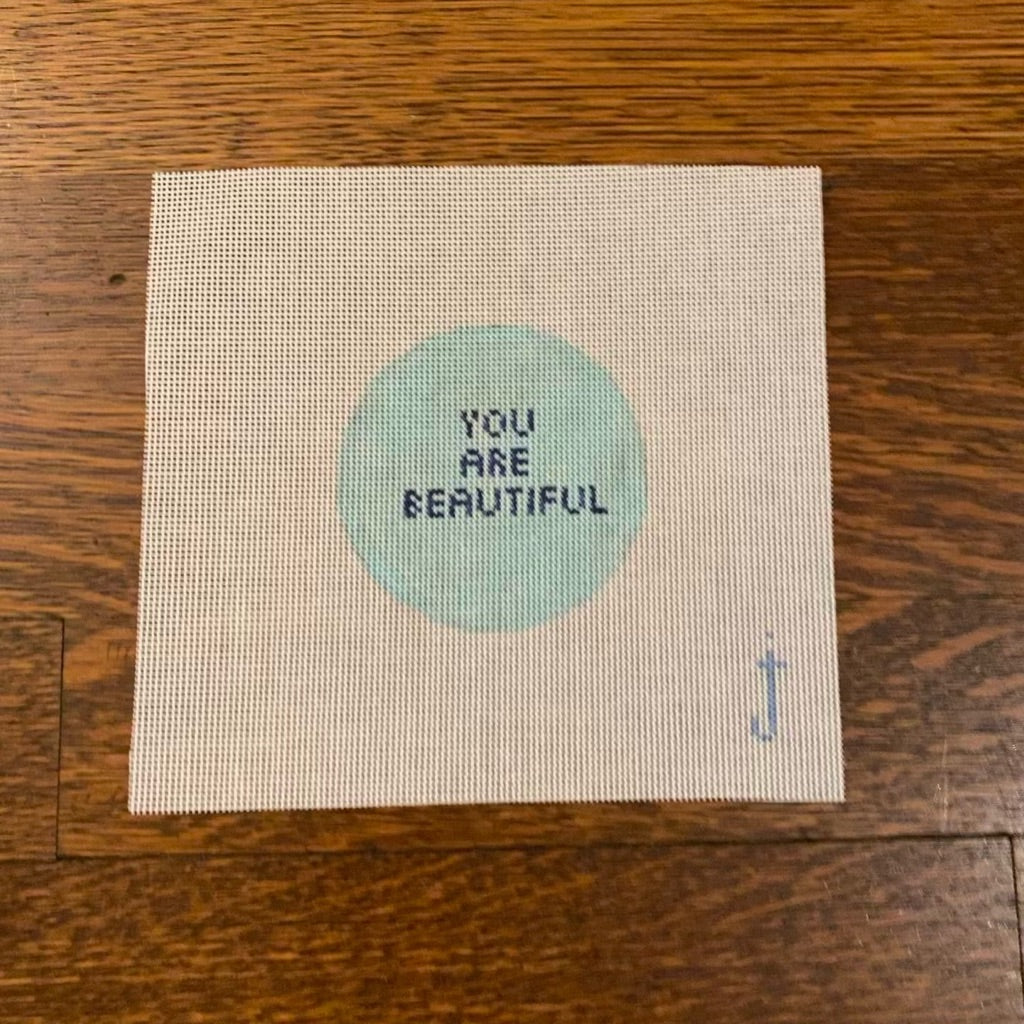 You Are Beautiful Canvas - needlepoint