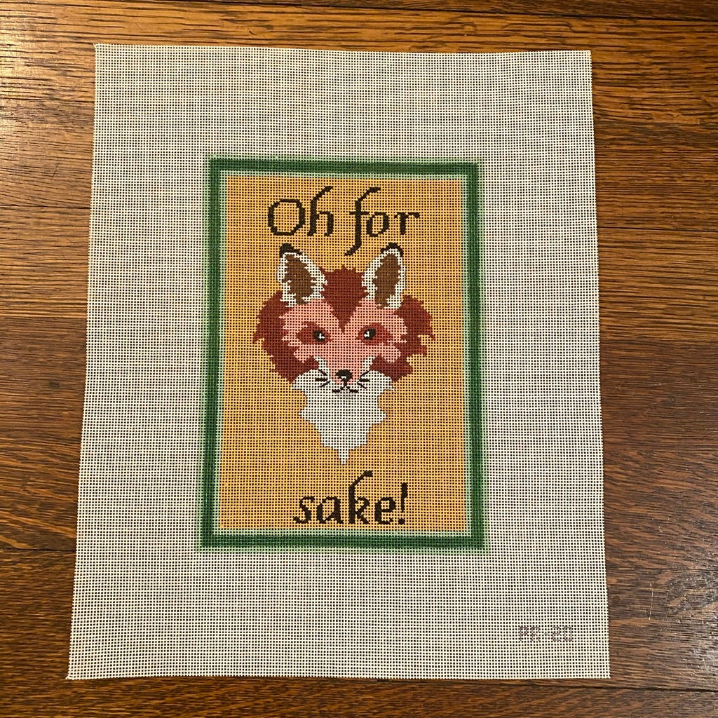 Oh For Fox Sake Canvas - needlepoint