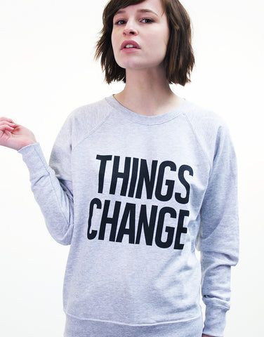 Things Change Sweater