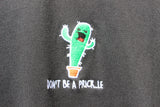 Don't be a prick..le black tee X NATCHO