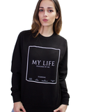 My Life  Sweater