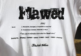 Flawed ladies fitted tee NEW