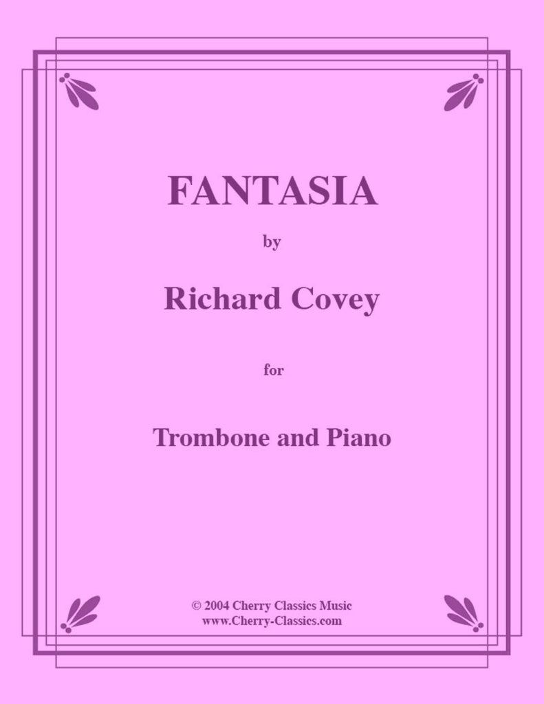 Covey - Fantasia for Trombone and Piano - Cherry Classics Music