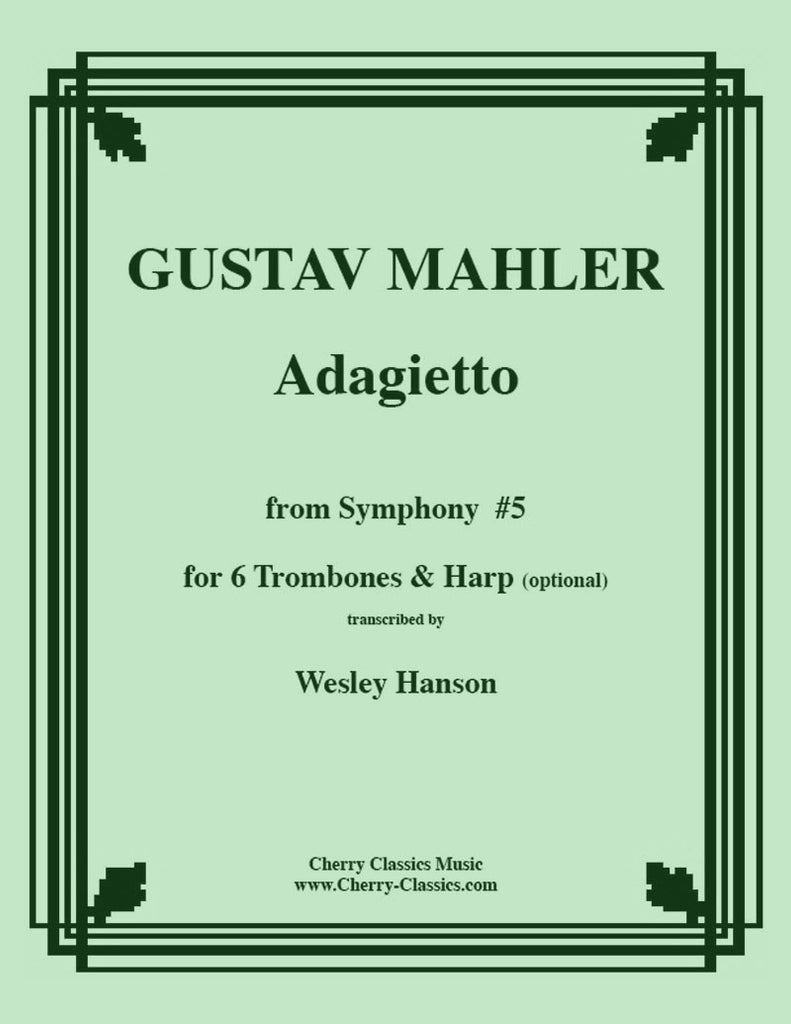 Mahler - Adagietto from Symphony #5 for 6-part Trombone Ensemble