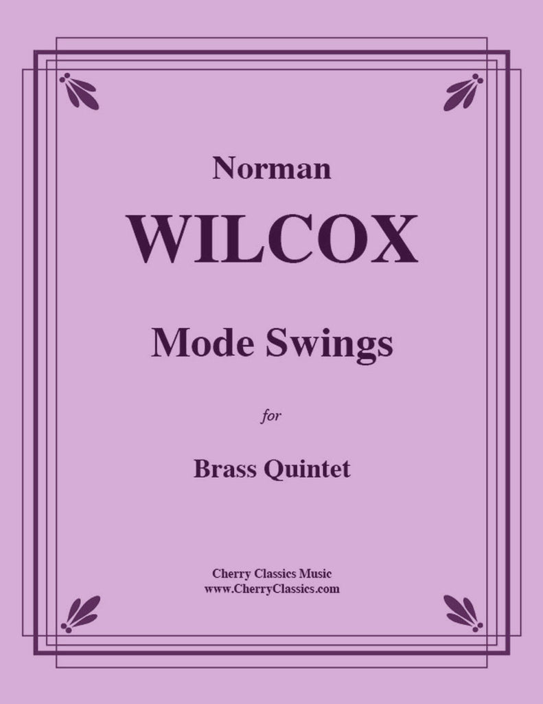 Wilcox - Mode Swings for Brass Quintet - Cherry Classics Music