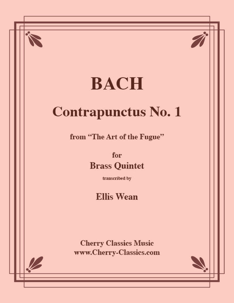 Bach - Contrapunctus No. 1 From the Art of the Fugue for Brass Quintet - Cherry Classics Music