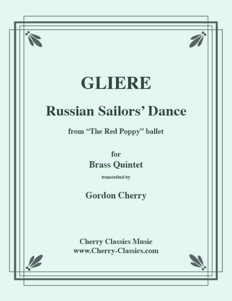Gliere - Russian Sailors' Dance for Brass Quintet - Cherry Classics Music