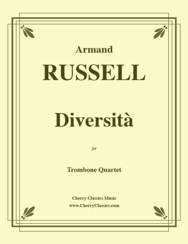 Russell - Diversita for Trombone Quartet - Cherry Classics Music