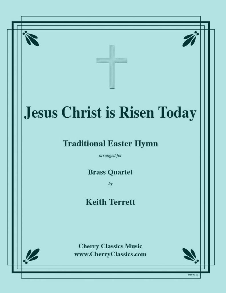 Traditional - Jesus Christ is Risen Today - Easter Brass Quartet Hymn