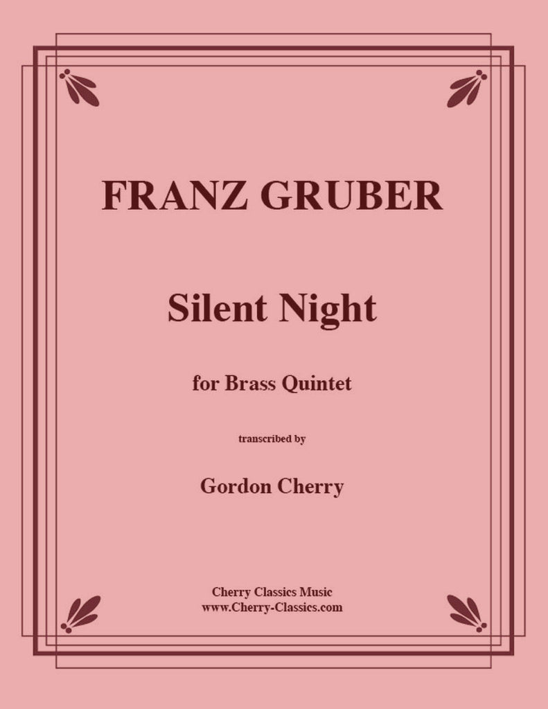 Gruber - Silent Night for Brass Quintet - Cherry Classics Music