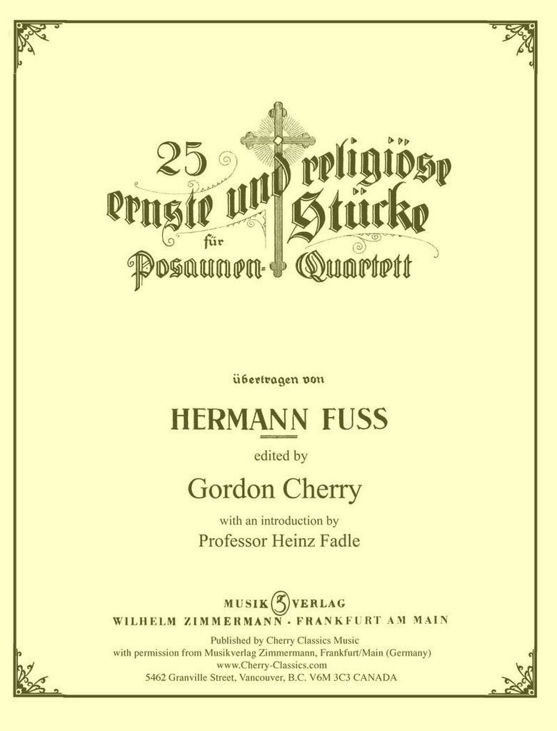 Fuss - 25 Serious and Religious Chorales for Trombone Quartet - Cherry Classics Music