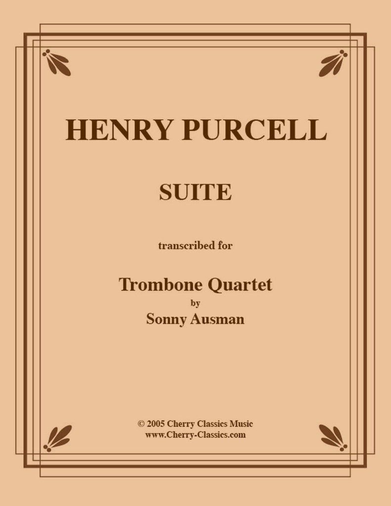 Purcell - Suite in six Movements for Trombone Quartet - Cherry Classics Music