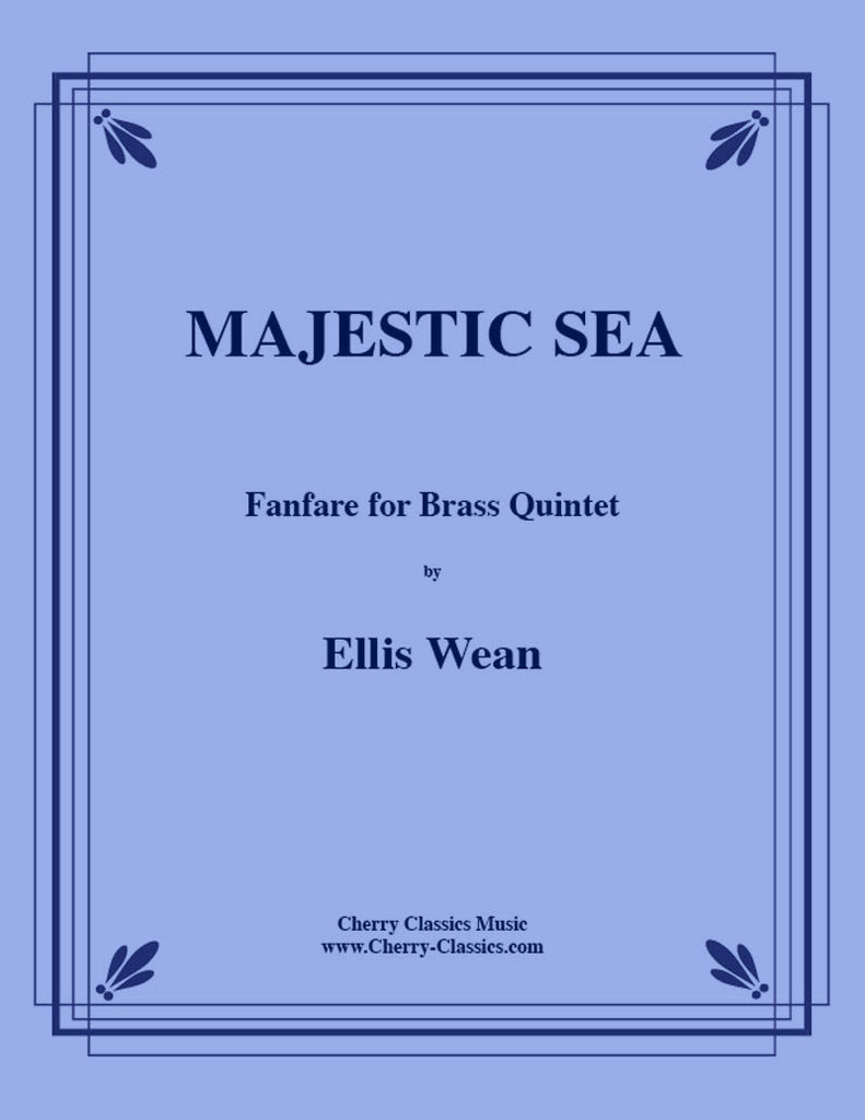 Wean - Majestic Sea Fanfare for Brass Quintet