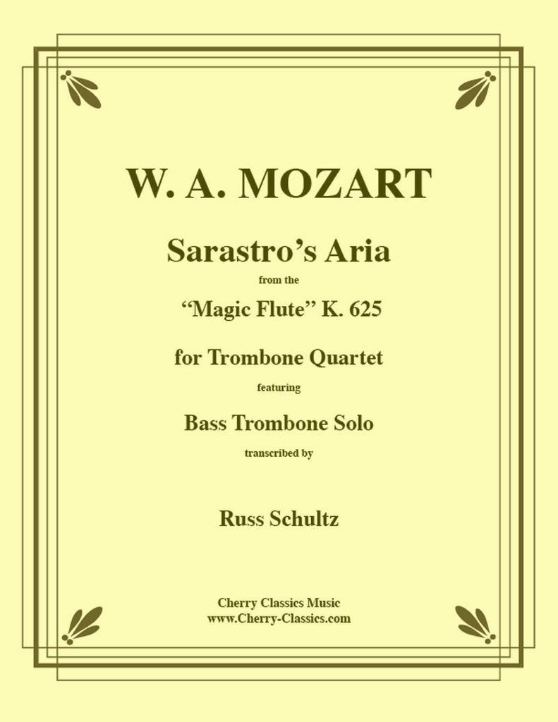 Mozart - Sarastro's Aria from Magic Flute for Trombone Quartet - Cherry Classics Music